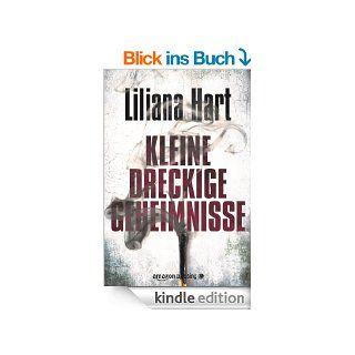Kleine dreckige Geheimnisse   Ein J.J. Graves Krimi, Buch 1 eBook: Liliana Hart, Antje Papenburg: Kindle Shop