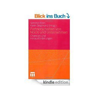 Partnerschaften von NGOs und Unternehmen: Chancen und Herausforderungen eBook: Simone Klein, Karin Siegmund: Kindle Shop