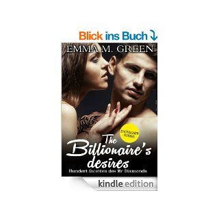 The Billionaire's Desires   Hundert Facetten des Mr. Diamonds, Band 10: Bezaubernd (Erotischer Roman) eBook: Emma Green: Kindle Shop
