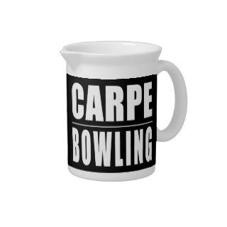 Funny Bowlers Quotes Jokes : Carpe Bowling Drink Pitcher