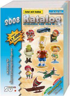 Katalog Spielzeug aus dem Ei 2008   Katalog f�r �berraschungseierfiguren Michael Steiner Bücher