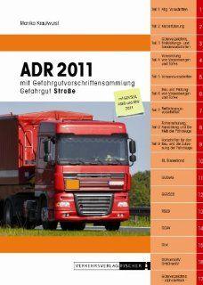 ADR 2011 mit Gefahrgutvorschriftensammlung inkl. RSEB Stand Mai 2011 Monika Krautwurst Bücher