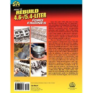 How to Rebuild 4.6 /5.4 Liter Ford Engines George Reid 9781613250433 Books