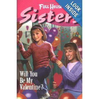 Will You Be My Valentine? (Full House Sisters) Diana Burke 9780671040864  Children's Books