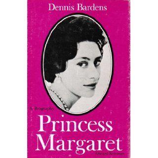 PRINCESS MARGARET A Biography. Dennis Bardens. Books