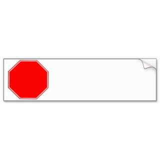 """Blank/Customizable Stop Sign Bumper Sticker"""