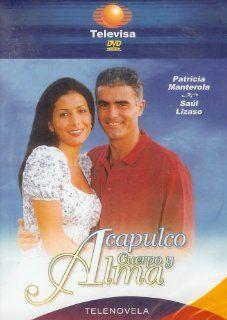 Acapulco Cuerpo Y Alma (Telenovela   Televisa) [Abridged]: Patricia Manterola, Saul Lizaso: Movies & TV
