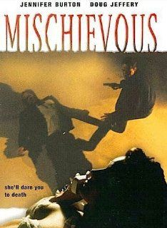 Mischievous [VHS]: Doug Jeffery, Jennifer Burton, Christopher Abraham, Cordell Conway, Trisha Berdot, Tom Hedrick, Jennifer Behr, Evan Van Koeck, Chanda (II), Francis Duckworth, J.J. Mantia, Jerry Johnson, Patti Tilden Ritter, David Akin, Peter Seivert, Ma