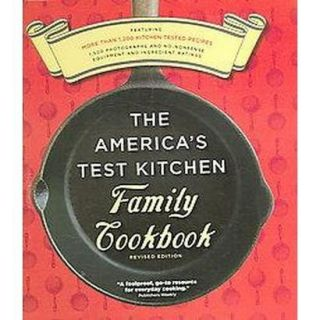 The Americas Test Kitchen Family Cookbook Revis