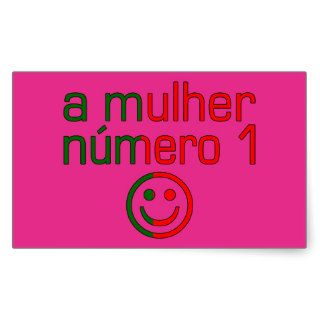 A Mulher Número 1   Number 1 Wife in Portuguese Stickers