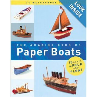 The Amazing Book of Paper Boats Jerry Roberts, Melcher Media, Willy Bullock, Melcher Media Books