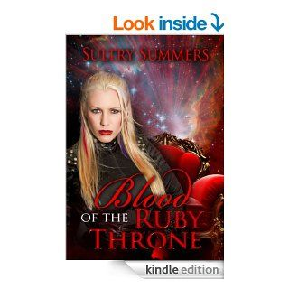 Blood Of The Ruby Throne   Kindle edition by Sultry Summers. Science Fiction & Fantasy Kindle eBooks @ .