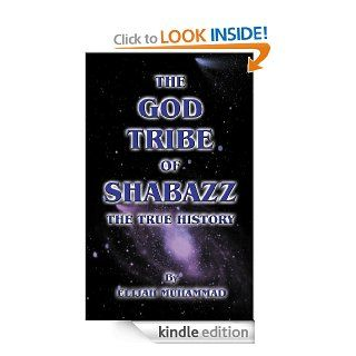 The God Tribe of Shabazz   The True History eBook: Elijah Muhammad, Nasir Hakim: Kindle Store