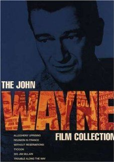 The John Wayne Film Collection (Without Reservations / Allegheny Uprising / Tycoon / Reunion in France / Big Jim McLain / Trouble Along the Way) John Wayne, Donna Reed, Nancy Olson, Claudette Colbert, Laraine Day, Joan Crawford, Claire Trevor, Charles Cob