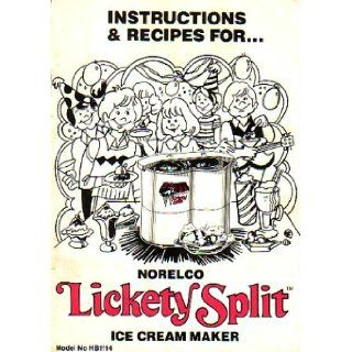 Instructions And Recipes For Norelco Lickety Split Ice Cream Maker North American Philips Corporation Books