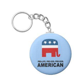 Pro life. Pro God. Pro Gun American Keychain