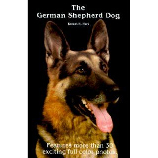 The German Shepherd Dog: Ernest H. Hart: 0018214213529: Books