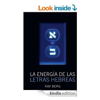 La Energia de las Letras Hebreas (Spanish Edition) eBook: Rav Berg: Kindle Store