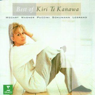 Best of Kiri Te Kanawa / Mozart, Wagner, Puccini, Schumann, Legrand: Music
