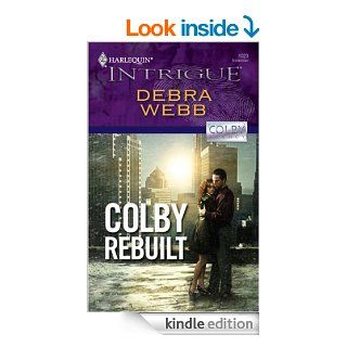 Colby Rebuilt   Kindle edition by Debra Webb. Literature & Fiction Kindle eBooks @ .