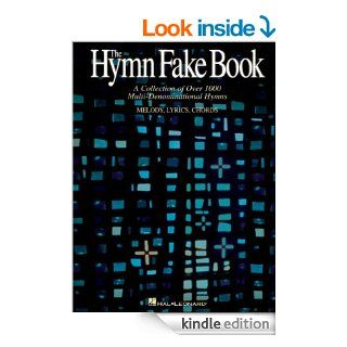 The Hymn Fake Book: C Edition   Kindle edition by Hal Leonard Corporation. Arts & Photography Kindle eBooks @ .