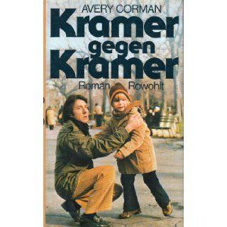 Kramer gegen Kramer Avery Corman 9783498008499 Books