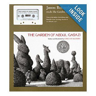 The Garden of Abdul Gasazi: Chris Van Allsburg, Jason Robards: 9780395712542: Books
