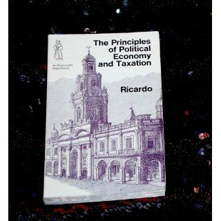 The Principles of Political Economy and Taxation: David Ricardo: 9780486434612: Books