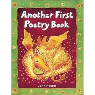 Another First Poetry Book (First Poetry Series): John Foster: 9780199162284: Books
