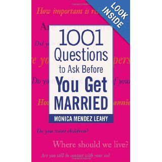 1001 Questions to Ask Before You Get Married: Monica Leahy: 0639785415848: Books