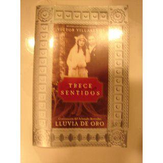 Trece Sentidos (Spanish Edition) Victor Villasenor, Daphne Rubin vega, Alfonso Gonzalez 9780060505110 Books