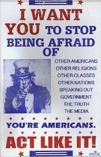 "Uncle Sam ""I Want You to Stop Being Afraid Of: Other Americans, Other Religions,You're an American ACT LIKE IT!"" 14"" X 22"" Vintage Style Concert Poster : Prints : Everything Else"
