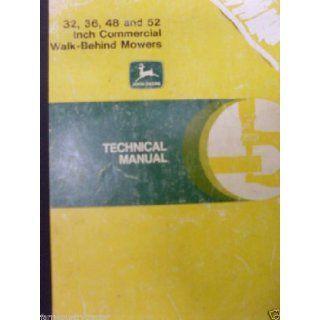 John Deere 32/36/48/52 Inch Walk Behind OEM Service Manual: John Deere: Books