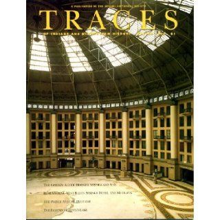 Traces Winter 1992 Vol. 4 #1 Hoosier Mineral Waters, Images of the West Baden Springs Hotel, The Story Behind Mudlavia, Frank Prince/Indianapolis Times, John Brown Dillon/Father of Indiana History & The Devil's Lake Monster: Traces of Indiana and M