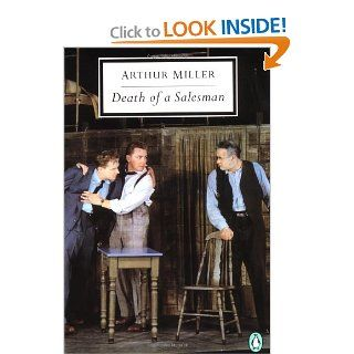Death of a Salesman Certain Private Conversations in Two Acts and a Requiem (Penguin Twentieth Century Classics) (9780141180977) Arthur Miller, Christopher W. E. Bigsby Books