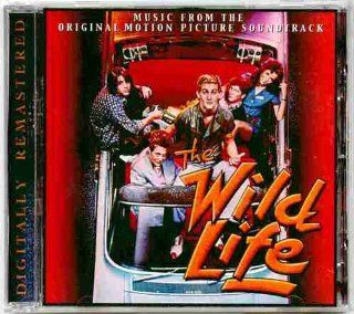 The Wild Life ~ Motion Picture Soundtrack (Original 1984 MCA Records, DIGITALLY REMASTERED European CD in 2003 Containing 10 Tracks Featuring Eddy Van Halen, Hanover Fist, Charlie Sexton with Ron Wood, Andy Summers, Bananarama, What Is This, Van Stephenso