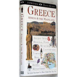 Eyewitness Travel Guide to Greece Athens and the Mainland Marc Dubin, Esther Labi 9780789414526 Books