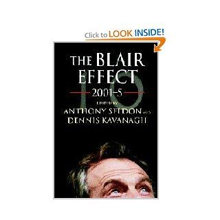 The Blair Effect 2001 5: 9780521861427: Social Science Books @