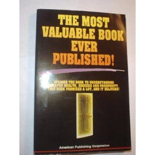 The Most Valuable Book Ever Published!: American Publishing Corporation: Books