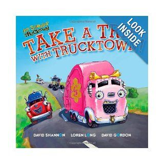 Take a Trip with Trucktown! (Jon Scieszka's Trucktown): Justin Spelvin, David Shannon, Loren Long, David Gordon: 9781416941811:  Kids' Books