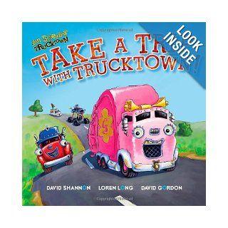 Take a Trip with Trucktown! (Jon Scieszka's Trucktown): Justin Spelvin, David Shannon, Loren Long, David Gordon: 9781416941811:  Kids' Books