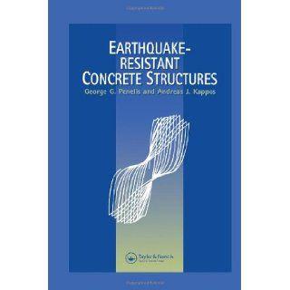 Earthquake Resistant Concrete Structures Andreas Kappos, G.G. Penelis 9780419187202 Books