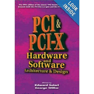 PCI & PCI X Hardware and Software, Fifth Edition: Ed Solari: 9780929392639: Books
