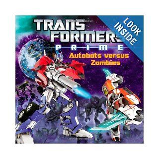 Transformers Prime: Autobots versus Zombies: Zachary Rau: 9780316188685:  Children's Books