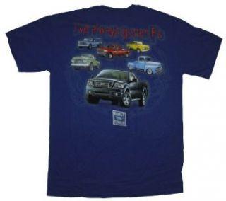 Ford Truck T shirt I've Always Gotten F's Design F100 Clothing