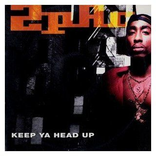 Keep Ya Head Up: Music