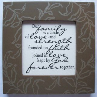 "Kindred Hearts Inspirational Quote Frame (6 x 6 Brown Leaf Pattern) (""Our family is a circle of love and strength, founded on faith, joined in love, kept by God forever together"") : Single Frames : Everything Else"