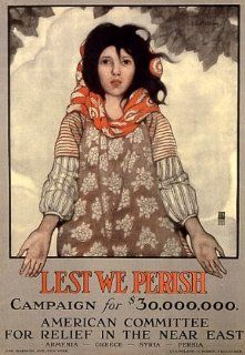 LEST WE PERISH AMERICAN COMMITTEE ARMENIA GREECE SYRIA PERSIA WAR SMALL VINTAGE POSTER CANVAS REPRO   Prints