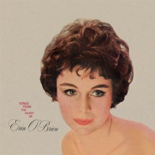 SONGS FROM THE HEART OF ERIN OBRIEN(ltd.paper sleeve): Music