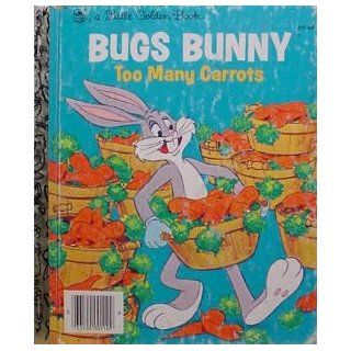 Bugs Bunny Too Many Carrots Jean Lewis Books
